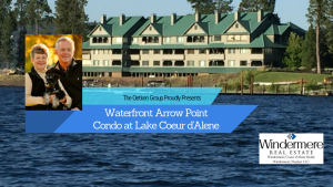 Arrow Point Waterfront Condo for Sale, Oetken Coeur d'Alene Real Estate,